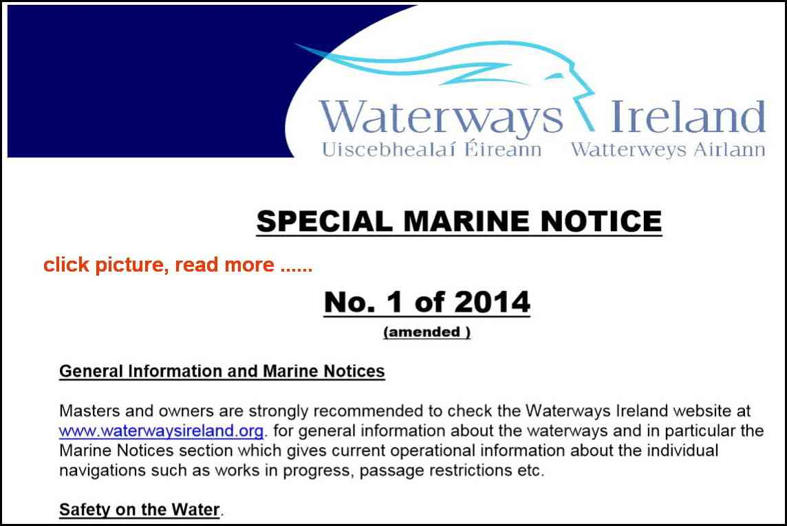 Special Marine Notice 1-2014; Waterways Ireland have just issued a revised version of the Special Notice to Mariners they issued on 15 Jan this year