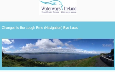 "WI-Information: Changes to the Lough Erne (Navigation) Bye-Laws; click to ""Waterways Ireland Homepage -  Lough Erne (Navigation) Bye-Laws """